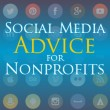 Nonprofit Social Media Advice