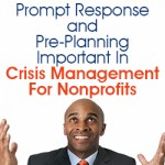 Prompt response and pre-planning important in crisis management for nonprofits