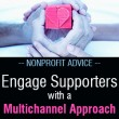 Nonprofit Advice - Tips to Engaging Supporters