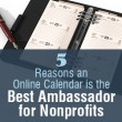 5 Reasons an Online Calendar is the Best Ambassador for Nonprofits