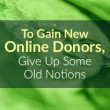 Gain New Donors - Nonprofit Advice