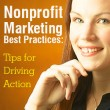 Nonprofit Marketing Best Practices: Tips for Driving Action