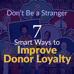 Improving Donors Loyalty - Fundraising Tips