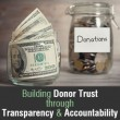 Building Donor Trust through Transparency and Accountability