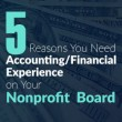 Five Reasons You Need Accounting/Financial Experience on Your Board