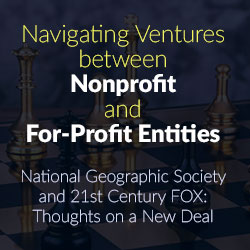 Navigating Ventures between Nonprofit and For-Profit Entities