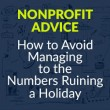 How to Avoid Managing to the Numbers Ruining a Holiday