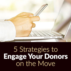 Tips to Engaging Nonprofit Donoros