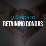 9 Steps to Retaining Donors