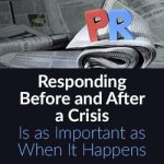 Responding Before and After a Crisis Is as Important as When It Happens