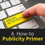 A How-to Publicity Primer