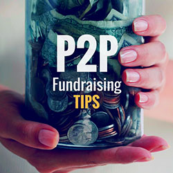Peer-2-Peer Fundraising Tips