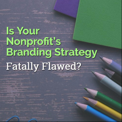 Nonprofit Branding Marketing Strategy