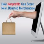How Nonprofits Can Score New, Donated Merchandise
