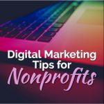 Digital Marketing Tips for Nonprofits During the Trump Era