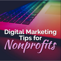 Digital Marketing for Nonprofits