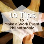 10 Tips to Make a Work Event Philanthropic