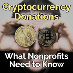 Cryptocurrency Donations: What Nonprofits Need to Know