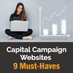 Capital Campaign Websites: 9 Must-Haves