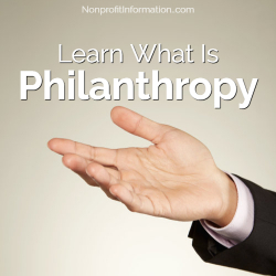 Learn What Is Philanthropy
