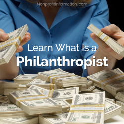 Learn What Is a Philanthropist