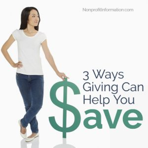Charitable Giving Tips, How you can Give and Save