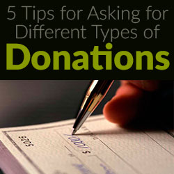 Fundraising Advice - How To Ask for Donations