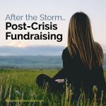 Fundraising During and After Crisis
