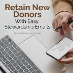 Retain New Donors